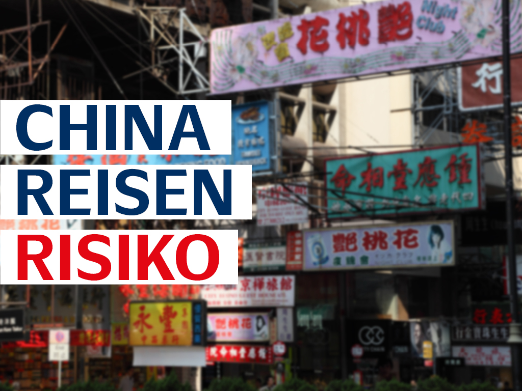 China Reise Risiko