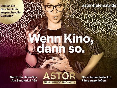 Astor Film Lounge Hafen City